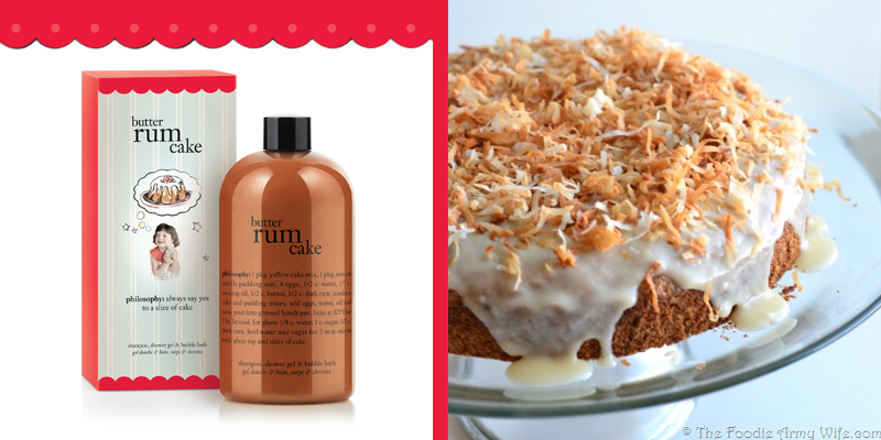 butter rum cake shower gel: philosophy.com | coconut rum cake photo credit: thefoodiesarmywife.com